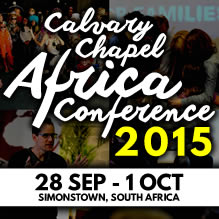 Calvary Chapel Africa Conference 2015